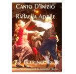 Canto d'inizio e Raffaella Aprile