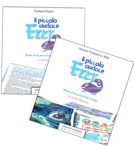Il piccolo audace Frrr, storia di un pesce fuor d'acqua di Giuliano Parenti