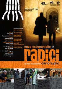 Radici, il film musicale di Carlo Luglio, arriva in sala
