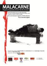 Malacarne, lo spettacolo in scena al Teatro delle Condizioni Avverse di Roma