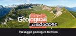 Geological Landscape, paesaggio geologico trentino