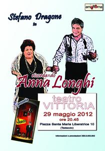 E' Vero!, l'omaggio di Stefano Dragone ad Anna Longhi