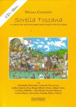 Sorella Toscana, una Spoon River Italiana dei nostri anni di Nicola Costanti e Marco Brogi, in libreria e su internet