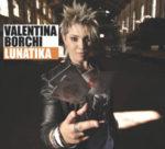Lunatika, l'album d'esordio di Valentina Borchi approda nei negozi