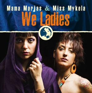 We Ladies delle Mama Marjas & Miss Mykela, il primo duo tutto al femminile del reggae italiano