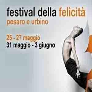 Festival della Felicità Pesaro e Urbino, ultimo appuntamento