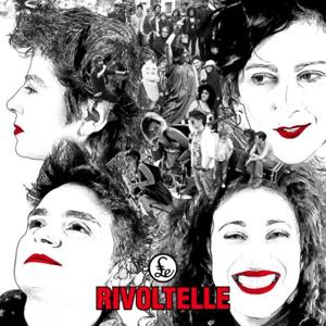 Esce Rivoltelle. l'album del gruppo rock tutto al femminile