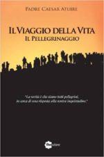 Il Viaggio della Vita, Il pellegrinaggio, il libro di Caesar Atuire
