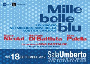 Mille bolle blu, lo spettacolo in scena al Sala Umberto di Roma
