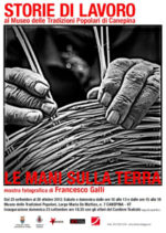 Prosegue la mostra Le Mani sulla Terra di Francesco Galli per il Festival Storie di Lavoro