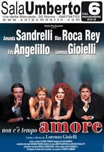 Non c'e'tempo, amore la commedia in scena al Sala Umberto di Roma
