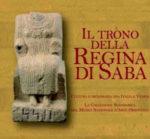 Il Trono della Regina di Saba, la mostra al Museo Nazionale d'Arte Orientale