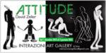 David Zeller,  Attitudine, la mostra in corso a Interazioni Art Gallery du Roma