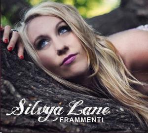 Silvya Lane presenta Frammenti, l'album uscito su etichetta Nar