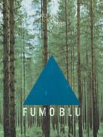 Fumo Blu – un progetto di Luca Coclite a cura di Marco Trulli