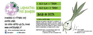 1 bulbi in festa e c'era una volta…L'Hortus appuntamento a Hortus Urbis all'ex Cartiera Latina di Roma