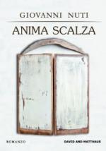 Anima scalza, il libro di Giovanni Nuti