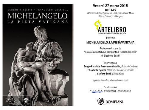 Artelibro presenta il libro Michelangelo. La Pietà Vaticana