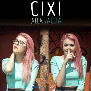 Alla faccia, il nuovo brano inedito di Cixi