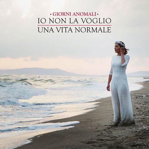 Io non la voglio una vita normale, il nuovo singolo dei Giorni Anormali