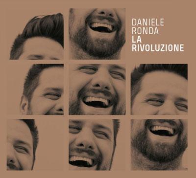 Daniele Ronda, continua anche nel 2015 La Rivoluzione-Tour
