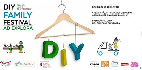 Diy (Do It Yourself) Family Festival. Creatività, artigianato, cibo e bio, idee vincenti per la famiglia