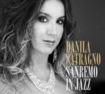 Sanremo in jazz l'album della cantante jazz Danila Satragno è in uscita