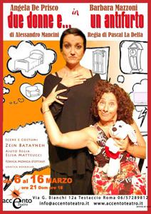 Due donne e… un antifurto in scena all'Accento Teatro di Roma