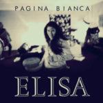 Pagina Bianca, il nuovo singolo di Elisa approda in radio