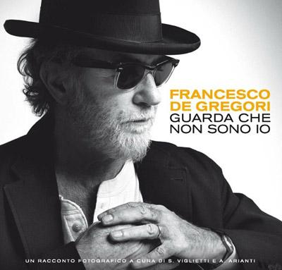 «Francesco De Gregori. Guarda che non sono io», un racconto fotografico a cura di Silvia Viglietti e Alessandro Arianti in tutte le librerie e nei book store digitali