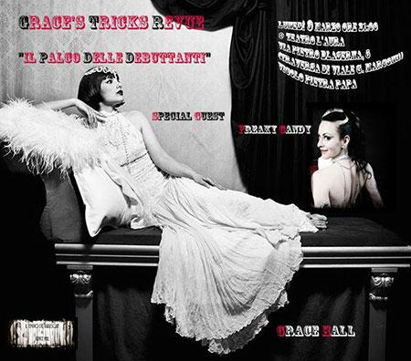 Il Tempio del Burlesque presenta Grace's Tricks Revue, Il palco delle Debuttanti, al Teatro l'Aura di Roma