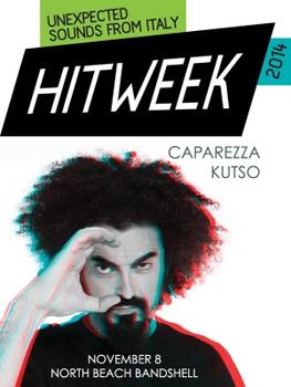 Hit Week, i Kutso aprono a Caparezza Miami