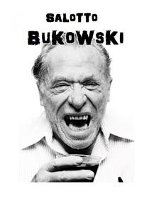 Il Salotto Bukowski in scena al Caffeina Festival di Viterbo