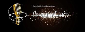 InCanto, il primo contest di canzone d'autore De L'asino Che Vola E Bright Crew