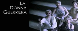 La donna guerriera, di Sibilla Barbieri in scena al Teatro di Documenti di Roma