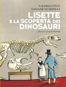 Lisette e  la scoperta dei dinosauri, il libro per ragazzi