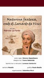 Maturina Fantesca, erede di Leonardo Da Vinci a la Casa dei Teatri di Roma