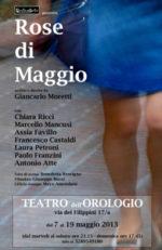 Rose di Maggio, lo spettacolo segnalato nel calendario del Teatro dell'Orologio di Roma