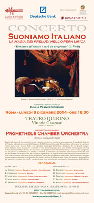 Musica lirica:  Suoniamo Italiano, i Preludi dei grandi maestri. Per la prima volta in un unico concerto le ouvertures degli autori italiani più celebri