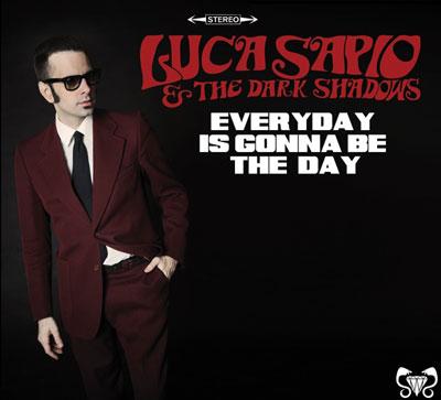 Everyday is gonna be the day, il nuovo album del soulman italiano Luca Sapio è in uscita