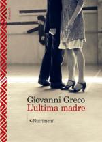 L'ultima madre di Giovanni Greco al Teatro Vittorio Emanuele di Messina