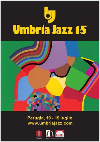 Umbria Jazz 15: a Perugia dieci giorni di musica con 250 eventi. Ecco il programma completo