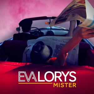 Mister, il primo singolo della cantante EvaLorys approda in radio