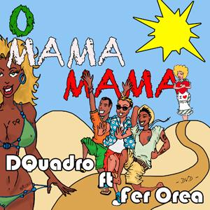 Dquadro nuovo singolo O Mama Mama disponibile in tutti i digital store