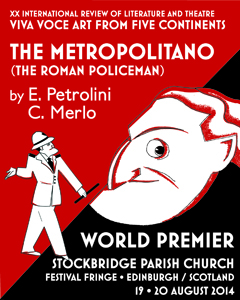 """Il Metropolitano  (Il vigile urbano romano) in Prima Nazionale al Palazzo dei Congressi dell'Eur Roma """"Le Terrazze"""" Teatro"""
