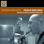 Paolo Recchia Trio, Three for Getz and much more… Appuntamento al Bebop Jazz Club di Roma