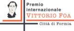 Prima Edizione del Premio Internazionale Vittorio Foa-Città di Formia, grande successo di partecipazione