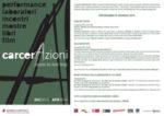 Progetto carcerAzioni, Prigionie dei nostri tempi, il progetto che indaga il concetto di libertà attraverso mostre e incontri