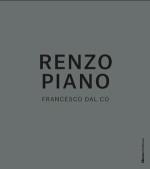 Renzo Piano la monografia di Francesco Dal Co