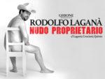 Rodolfo Laganà con Nudo Proprietario al Teatro Ghione